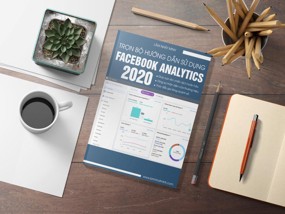 Trọn bộ Hướng dẫn sử dụng Facebook Analytics (2020)